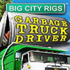 Big City Rigs: Garbage Truck Driver