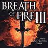 Breath of Fire 3